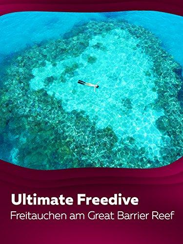 Ultimate Freedive: Freitauchen am Great Barrier Reef