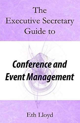 The Executive Secretary Guide to Conference and Event Management (The Executive Secretary Guides)