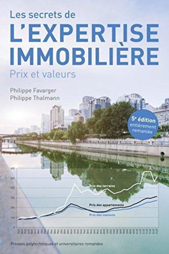 Les secrets de l'expertise immobilière: Prix et valeurs par Philippe Thalmann