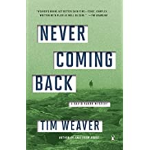 Never Coming Back: A David Raker Mystery by Tim Weaver (2015-06-09)