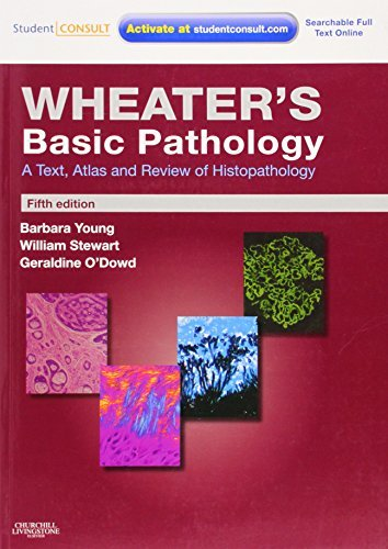 Wheater's Basic Pathology: A Text, Atlas and Review of Histopathology: With STUDENT CONSULT Online Access, 5e (Wheater's Histology and Pathology) by Barbara Young BSc Med Sci (Hons) PhD MB BChir MRCP FRCPA (2009-12-11)