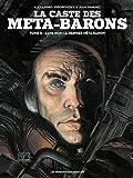 La caste des Méta-Barons, Tome 8 : Sans-nom le dernier ...