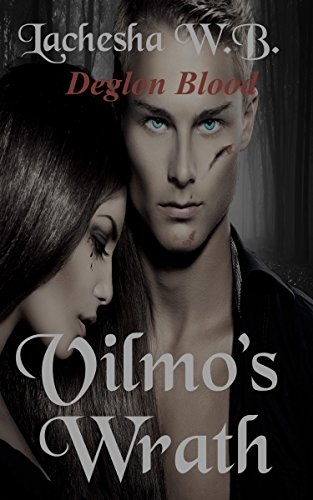 ebook: Vilmo's Wrath: Deglon Blood (B010UJLFFE)