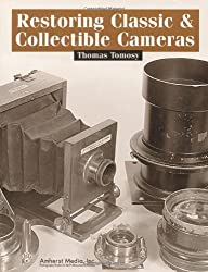 Restoring Classic and Collectible Cameras