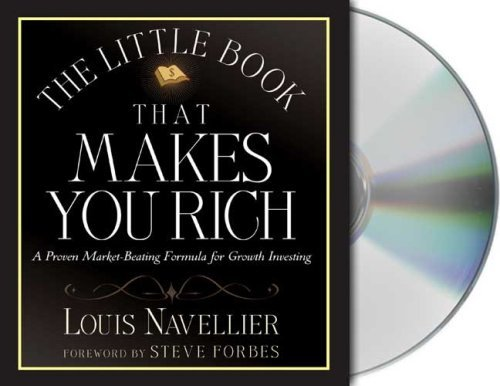 The Little Book That Makes You Rich by Louis Navellier (2007-10-16)