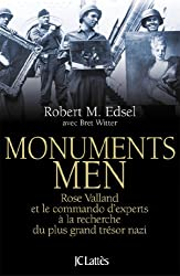 MONUMENTS MEN : ROSE VALLAND ET LE COMMANDO D'EXPERTS ? LA RECHERCHE DU PLUS GRAND TR?SOR NAZI by R EDSEL