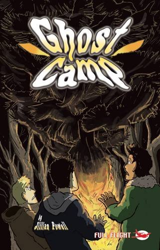 Ghost Camp (Full Flight Gripping Stories)