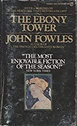 The Ebony Tower by John Fowles (1974-05-07)