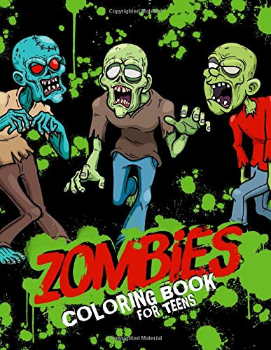 Zombies Coloring Book For Teens: Anti-Anxiety Coloring Activity Book For Teenagers; Halloween Color Pages For Older Children And Young Adults; Scary Modern Horror Fun! (Movie Horror Halloween-party)