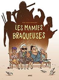 Les mamies braqueuses par Raquel Franco (II)