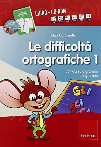 Le difficoltà ortografiche. Con CD-ROM: 1