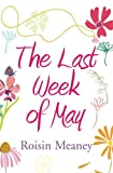 The Last Week of May by Roisin Meaney