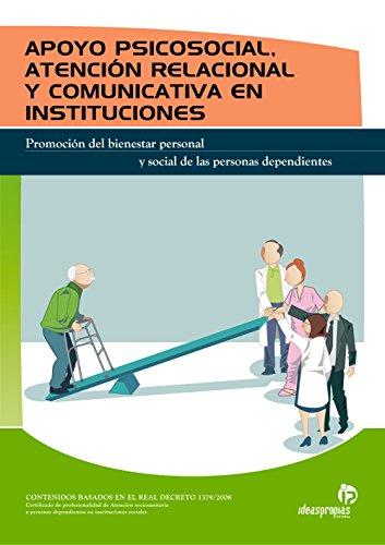APOYO PSICOSOCIAL, ATENCIÓN RELACIONAL Y COMUNICATIVA EN INSTITUCIONES por Judith Andrés Sendra