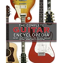 The Complete Guitar Encyclopedia