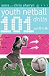101 Youth Netball Drills Age 12-16 (1...