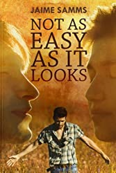 Not as Easy as It Looks by Jaime Samms (2013-11-01)
