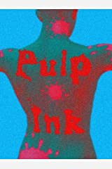 PULP INK (English Edition) Kindle Ausgabe