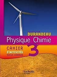 Physique Chimie 3e - Cahier d'activités socle commun - Edition 2012
