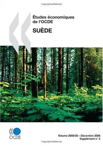 Études économiques de l'OCDE : Suède 2008: Edition 2008 par OECD Organisation for Economic Co-operation and Development