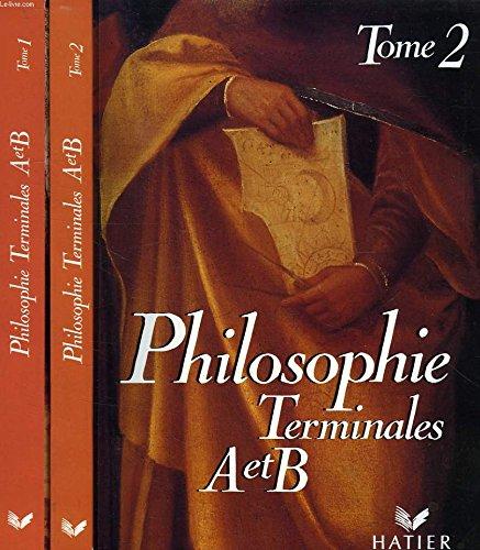 PHILOSOPHIE, TERMINALES A ET B, 2 TOMES