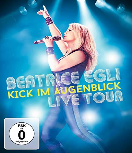 Beatrice Egli - Kick im Augenblick / Live Tour [Blu-ray]