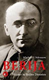 Berija: Henker in Stalins Diensten. Ende einer Karriere