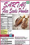 #4: Sartaj Flax Seeds Powder, Roasted flaxseed powder 400gms (Gluten free, Omega enriched)