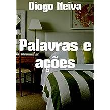 Palavras e ações (Portuguese Edition)