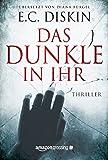 Das Dunkle in ihr (kindle edition)