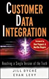 Customer Data Integration: Reaching a Single Version of the Truth (SAS Institute Inc)