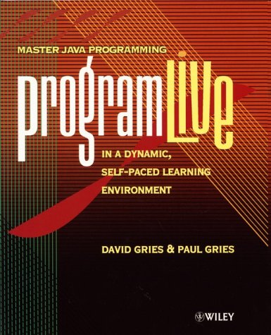 Preisvergleich Produktbild ProgramLive in Java,  w. CD-ROM Master Java Programming in a Dynamic,  Self-Paced Learning Environment. For Windows 95 / 98 / 2000 / NT 4.0 or later