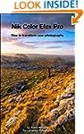 Nik Color Efex Pro: How to transform...