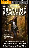 Crashing Paradise (A Novel of the Menagerie)