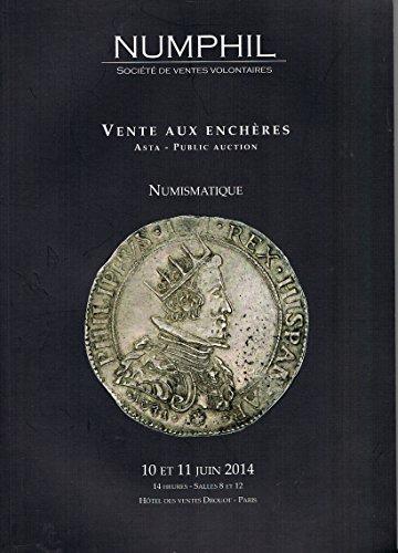 Numismatique - Collection particulière de Bronzes ROMAINS (210 lots)- Monnaies GAULOISES-GRECQUES-ROMAINES-BYZANTINES-ROYALES & Modernes Françaises,Vente 10-11/06/2014 Numphil