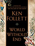 World Without End (The Pillars of the Earth Book 2) (English Edition)