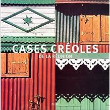 Cases créoles de La Réunion