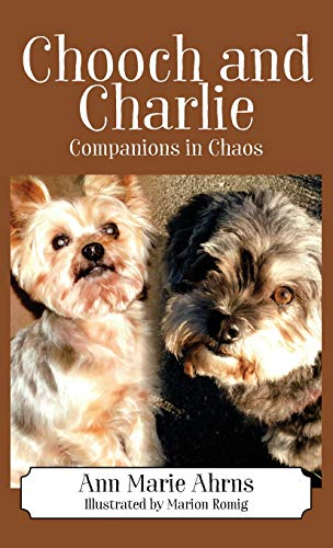Chooch and Charlie: Companions in Chaos