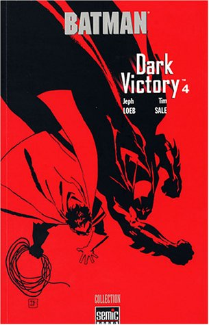 Batman Dark Victory, Tome 4 :