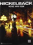 Nickelback: Here and Now (Guitar Tab (Hal Leonard))
