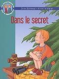 Les aventures de Jojo et Gaufrette, Tome 11 : Dans le secret