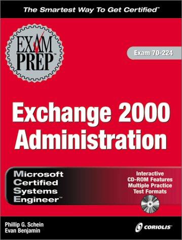 MCSE Exchange 2000 Administration Exam Preparation por Phillip G Schein