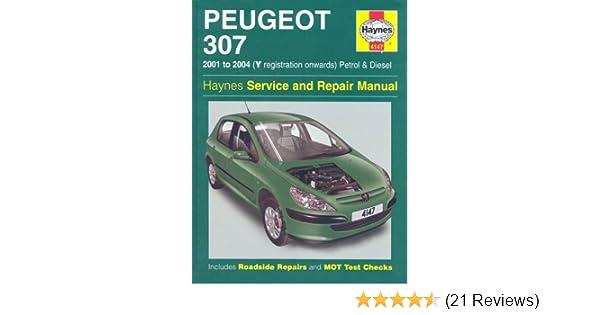 peugeot 307 petrol and diesel service and repair manual 2001 2004 rh amazon co uk peugeot 307 user manual pdf peugeot 307 user manual free pdf