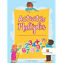 Activités Multiples : Livre D'Apprentissage Permis | Cahier D'Activités de Mathématiques CM1