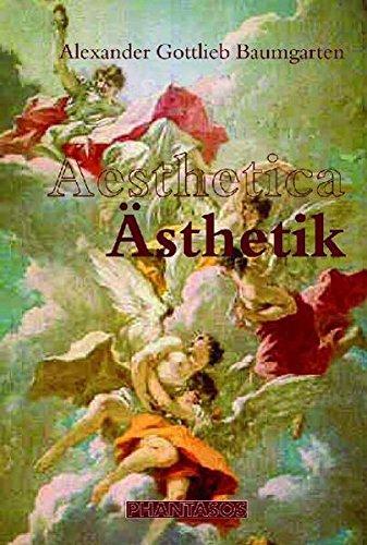 Aesthetica - Ästhetik: Lateinisch-deutsche Ausgabe (Phantasos)