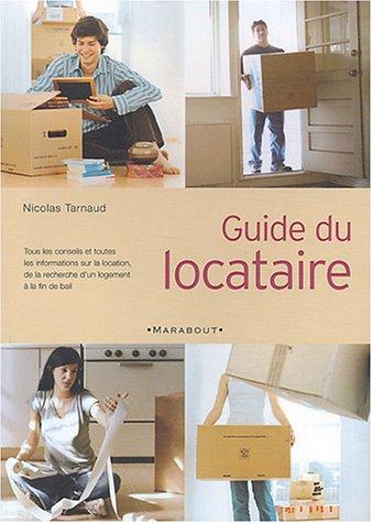 Guide du locataire par Nicolas Tarnaud