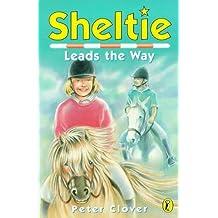 Sheltie 9: Sheltie Leads the Way