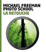 La retouche de Michael Freeman