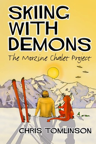 Skiing with Demons: The Morzine Chalet Project Test