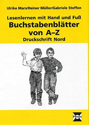 on A-Z: Druckschrift Nord (1. bis 3. Klasse) (Lesenlernen mit Hand und Fuß) ()