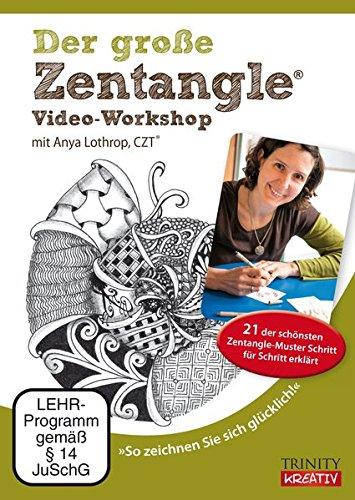 Der große Zentangle® Video-Workshop: Zeichnen Sie sich glücklich!